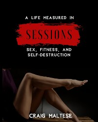 Cover A Life Measured in Sessions