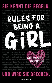 Cover Rules For Being A Girl
