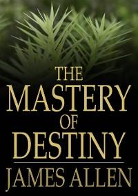 Cover Mastery of Destiny