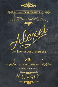 Cover Alexei and the Second Empress