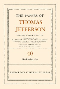 Cover The Papers of Thomas Jefferson, Volume 40