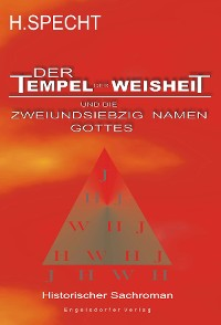 Cover Die Geburt des Abendlandes – Band 1. Der Tempel der Weisheit und die zweiundsiebzig Namen Gottes
