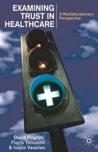 Cover Examining Trust in Healthcare