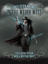 Cover Once Upon a Time in the Weird West