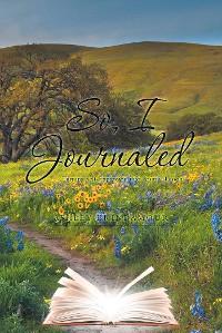 Cover So, I Journaled