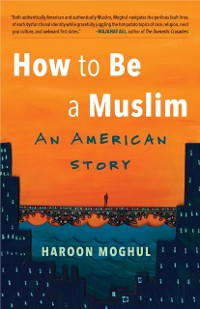 Cover How to Be a Muslim