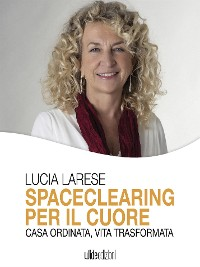 Cover Spaceclearing per il cuore