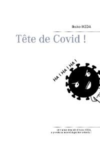 Cover Tête de Covid !