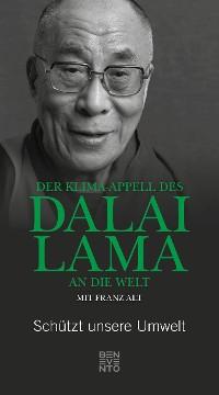 Cover Der Klima-Appell des Dalai Lama an die Welt