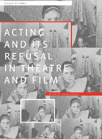 Cover Acting and its Refusal in Theatre and Film