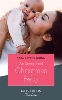 Cover Unexpected Christmas Baby (Mills & Boon True Love)