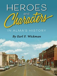 Cover Heroes and Characters in Alma's History