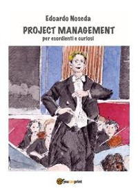 Cover Project Management per esordienti e curiosi