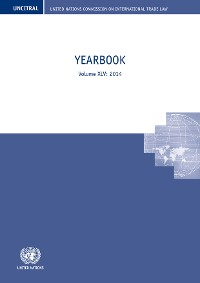 Cover United Nations Commission on International Trade Law (UNCITRAL) Yearbook 2014