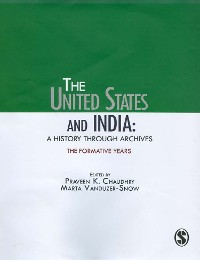 Cover The United States and India: A History Through Archives