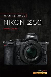 Cover Mastering the Nikon Z50