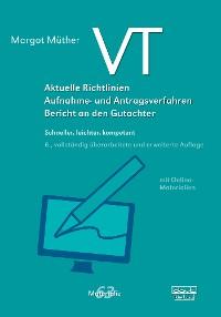 Cover VT – Aktuelle Richtlinien, Aufnahme- und Antragsverfahren, Bericht an den Gutachter
