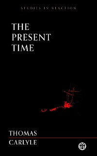 Cover The Present Time - Imperium Press (Studies in Reaction)