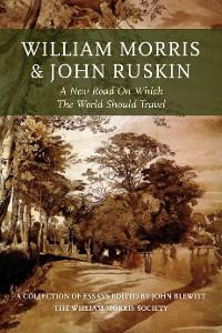 Cover William Morris and John Ruskin