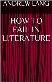 Cover How to Fail in Literature