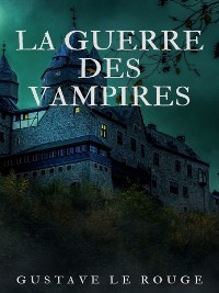 Cover La Guerre des Vampires