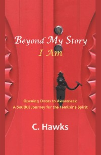 Cover Beyond My Story . . . I Am
