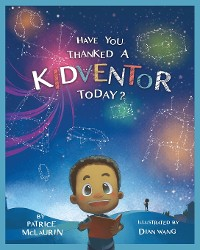 Cover Have You Thanked a Kidventor Today?