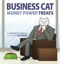 Cover Business Cat: Money, Power, Treats