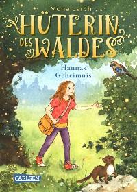 Cover Hüterin des Waldes 1: Hannas Geheimnis