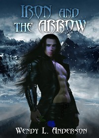 Cover Iron and the Arrow