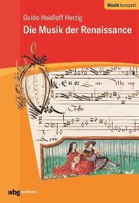 Cover Die Musik der Renaissance