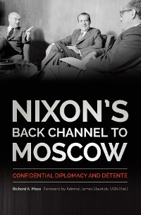 Cover Nixon's Back Channel to Moscow