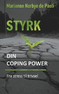 Cover Styrk din coping power - fra stress til trivsel