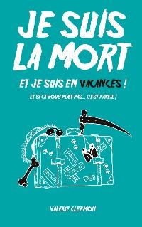 Cover Je Suis La Mort