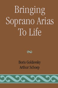 Cover Bringing Soprano Arias to Life
