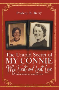 Cover The Untold Secret of My Connie My First and Last Love
