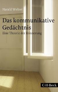 Cover Das kommunikative Gedächtnis