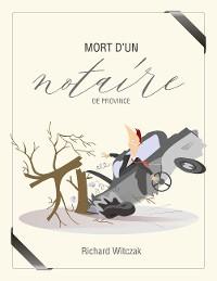 Cover Mort d'un notaire de province