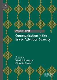 Cover Communication in the Era of Attention Scarcity