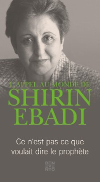 Cover L'appel au monde de Shirin Ebadi