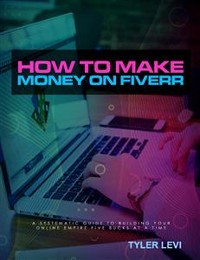 Cover How to Make Money On Fiverr