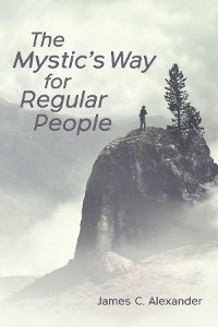 Cover The Mystic's Way for Regular People