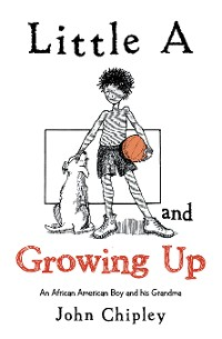 Cover Little a and Growing Up
