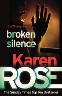 Cover Broken Silence (A Karen Rose Novella)