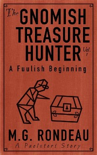 Cover The Gnomish Treasure Hunter