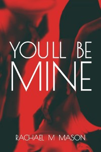 Cover You'll Be Mine
