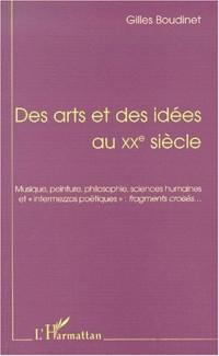 Cover Des arts et des idees au xxe siecle
