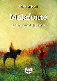 Cover Malafonte e il segreto di Garibaldi