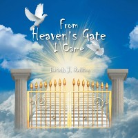 Cover From Heaven's Gate I Came