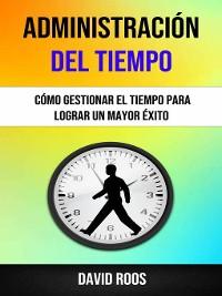 Cover Administración Del Tiempo